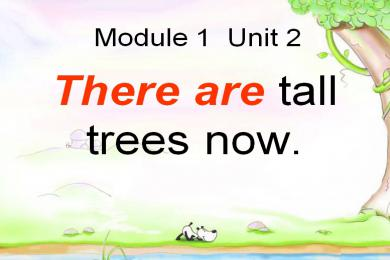 《There are tall trees now》PPT课件2
