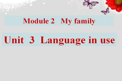 《Language in use》My family PPT课件2