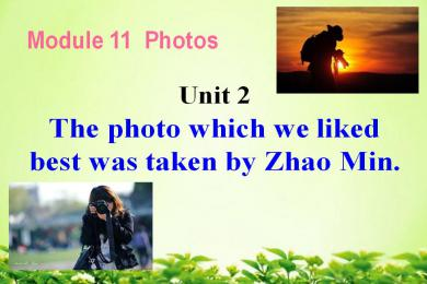 《The photo which we liked best was taken by Zhao Min》Photos PPT课件2(1)