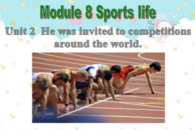 《He was invited to competitions around the world》Sports life PPT课件