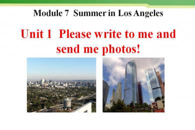 《Please write to me and send me some photos!》Summer in Los Angeles PPT课件
