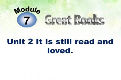 《It is still read and loved》Great books PPT课件3
