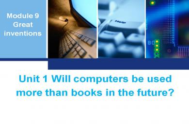 《Will computers be used more than books in the future》Great inventions PPT课件
