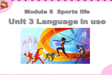 《Language in use》Sports life PPT课件