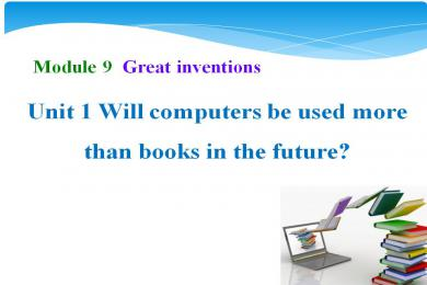 《Will computers be used more than books in the future》Great inventions PPT课件3