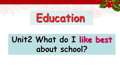 《What do I like best about school》Education PPT课件
