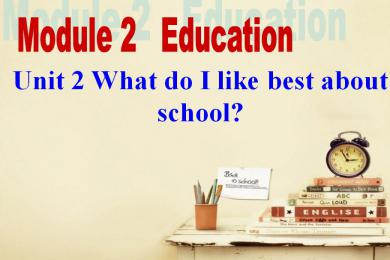 《What do I like best about school》Education PPT课件2