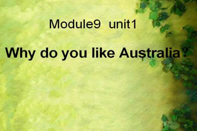 《Why do you like Australia》PPT