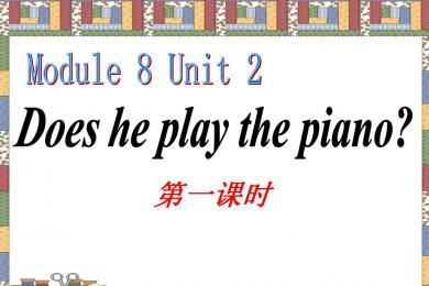 《Does he play the piano》PPT课件