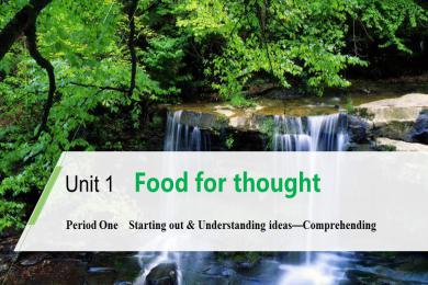《Food for thought》Period One PPT